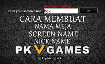 Cara Membuat Screen Name / Nama Meja Pkv Games