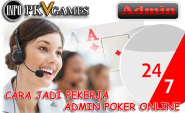 Terbongkar !! Begini Cara Kerja Admin Poker Online