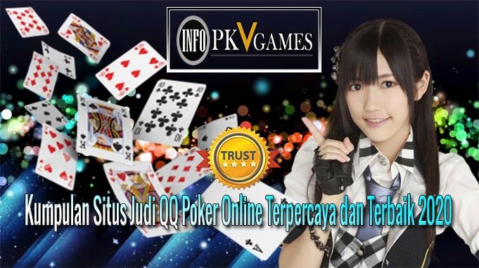 Kumpulan Situs Judi QQ Poker Online Terpercaya dan Terbaik 2020